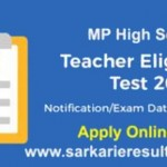 MP High School Teacher Eligibility Test 2018 Apply Online (Date Extended)